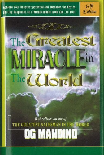 Og Mandino - The Greatest Miracle in the World