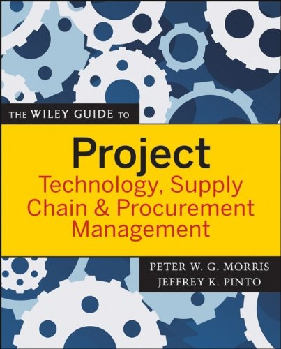 The Wiley Guide to Project Technology, Supply Chain, and...