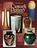 img - for Collector's Guide to Camark Pottery: Identification & Values (Collector's Encyclopedia) book / textbook / text book