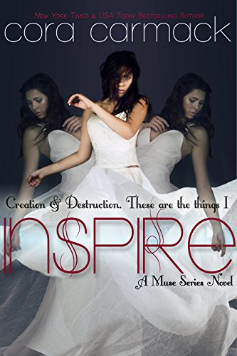 Cora Carmack - Inspire (The Muse Book 1)