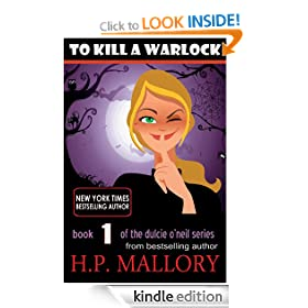 To Kill A Warlock: The Dulcie O'Neil Series, Book 1 (Paranormal Romance)