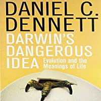 Darwin's Dangerous Idea: Evolution and the Meanings of Life Hörbuch von Daniel C. Dennett Gesprochen von: Kevin Stillwell