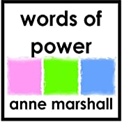 Words of Power: Shaping Your Reality with the Words You Speak | [Anne Marshall]