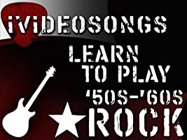 Learn To Play 50's And 60's Rock Volume 1