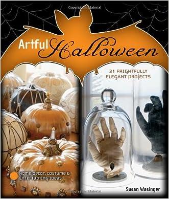Artful Halloween: 31 Frightfully Elegant Projects