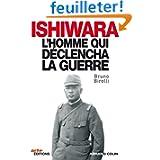 Ishiwara:L'homme qui déclencha la guerre