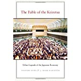 The Fable of the Keiretsu: Urban Legends of the Japanese Economy ( Hardcover ) by Miwa, Yoshiro; Ramseyer, J....
