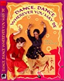 Dance, Dance Wherever You May Be (Video CD & Audio CD) - Introduction to Indian Dance - For Children