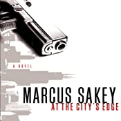 At the City's Edge | [Marcus Sakey]