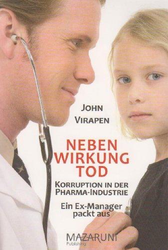 nebenwirkung-tod-korruption-in-der-pharma-industrie-ein-ex-manager-packt-aus