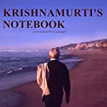 Krishnamurti's Notebook | Jiddu Krishnamurti