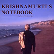 Krishnamurti's Notebook Audiobook by Jiddu Krishnamurti Narrated by Anthony Wren