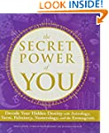 The Secret Power of You: Decode Your...