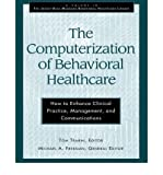 img - for [(The Computerization of Behavioral Healthcare: How to Enhance Clinical Practice, Management, and Communications )] [Author: Tom Trabin] [Feb-1996] book / textbook / text book