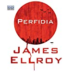 Perfidia | James Ellroy