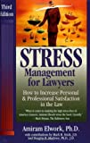 img - for Stress Management For Lawyers: How To Increase Personal & Professional Satisfaction In The Law book / textbook / text book