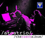 Atos Trio - The Czech Album - Antonín...