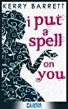 img - for I Put a Spell on You (Could It Be Magic - Book 2) book / textbook / text book