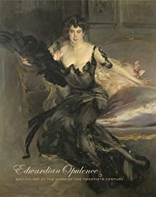 Edwardian Opulence: British Art at the Dawn of the Twentieth Century (Yale Center for British Art) BY:kiberly paz