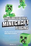 Programmieren lernen mit Minecraft-Plugins: Wie Du mit Java und CanaryMod Deine Welt erweiterst