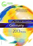 Energy Policies of IEA Countries Energy Policies of IEA Countries: Germany 2013