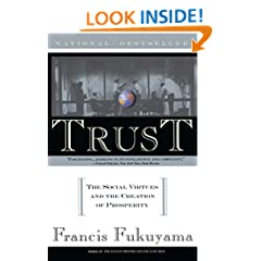 Trust: The Social Virtues and The Creation of Prosperity