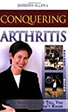 Conquering Arthritis What Doctors Don't Tell You Because