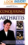 Conquering Arthritis: What Doctors Do...