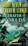 Betrayer of Worlds (Fleet of Worlds)