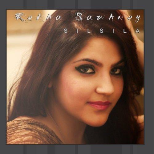 Rekha Sawhney - Silsila