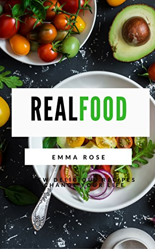 Real Food: 50 New Delicious Recipes to Change Your Life (Eating Real Food compare prices)
