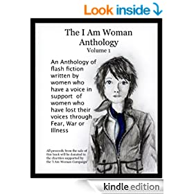 The 'I Am Woman' Anthology - Volume 1 (The 'I Am Woman' Anthologies)