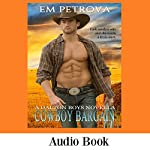 Cowboy Bargain: The Dalton Boys, Book 2   Em Petrova