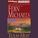 Texas Heat: Texas #2 (       UNABRIDGED) by Fern Michaels Narrated by Laural Merlington