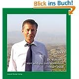 Dr. Vincenz von und zu Liechtenstein 1950-2008