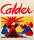 img - for CALDER a Sache textes et poemes, photograpie book / textbook / text book