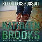 Relentless Pursuit | Kathleen Brooks