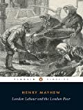 London Labour and the London Poor (0140432418) by Mayhew, Henry
