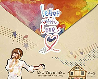 豊崎愛生 2nd concert tour 2013 『letter with Love』 [Blu-ray]