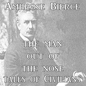 The Man Out of the Nose Audiobook