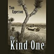 The Kind One | [Tom Epperson]