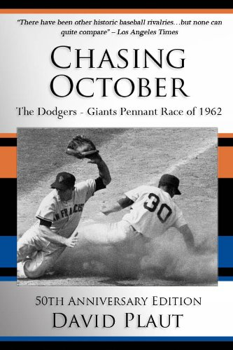 Chasing October: The Dodgers-Giants Pennant Race of 1962