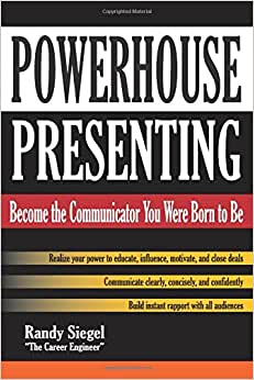 Powerhouse Presenting: Become The Communicator You Were Born To Be
