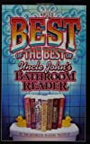 The Best of the Best of Uncle John's Bathroom Reader (Uncle John's Bathroom Readers) (1592239129) by Bathroom Readers' Institute