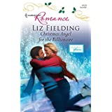 Christmas Angel for the Billionaire (Harlequin Romance)by Liz Fielding