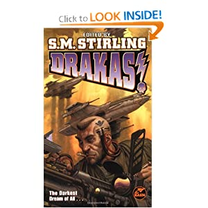 Drakas! by S. M. Stirling