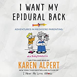 I Want My Epidural Back Audiobook