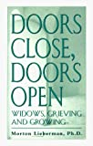 img - for Doors Close, Doors Open by Lieberman, Morton A. (1996) Hardcover book / textbook / text book