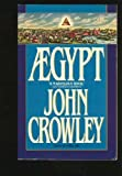 Aegypt (0553345923) by Crowley, John