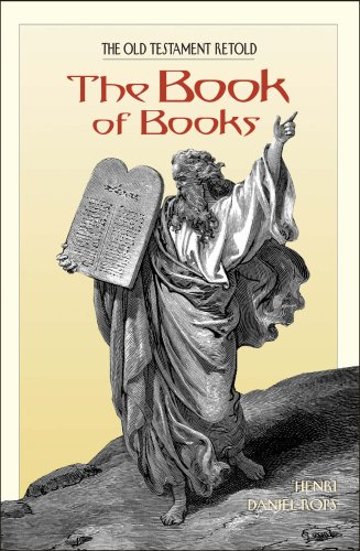 The Book of Books: The New Testament Retold, DANIEL-ROPS,  HENRI